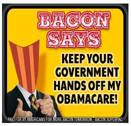 BaconSays-ObamaCare