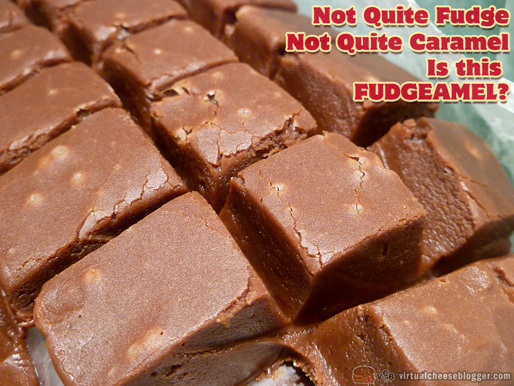 Not Quite Fudge, Not Quite Caramel - Fudgeamel